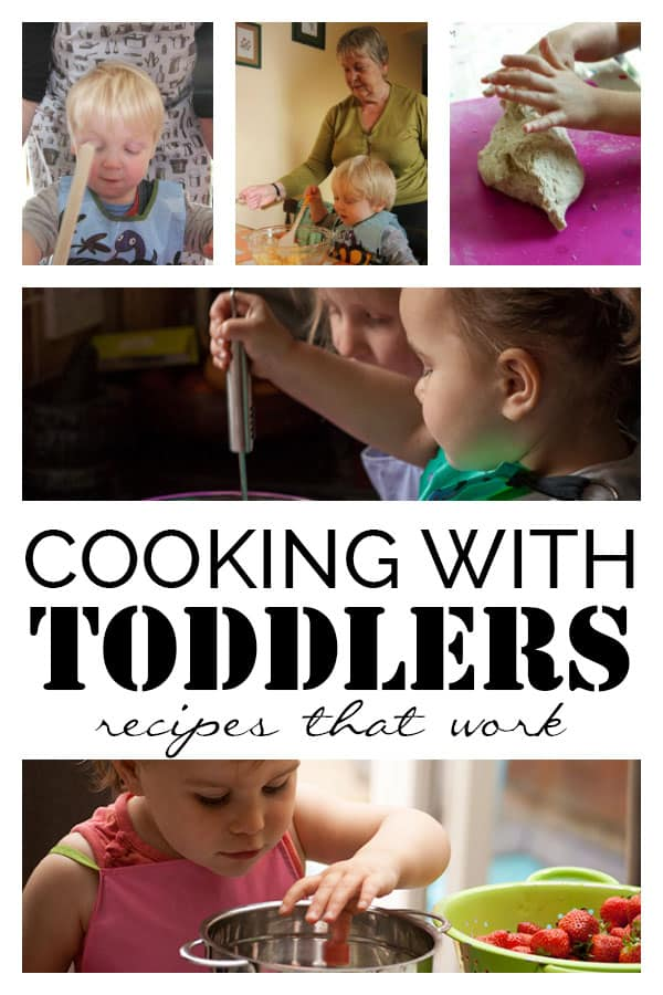 Cooking with Toddlers Easy Recipes that you can REALLY Cook Together