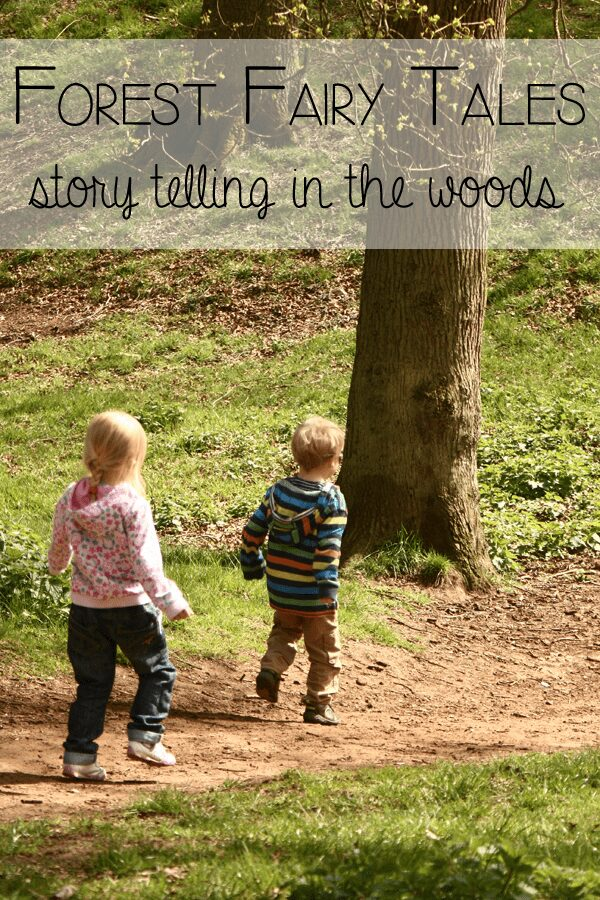 Forest Fairy Tales – Story Telling in the woods