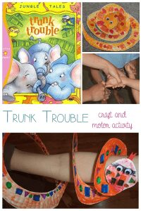 Trunk Trouble - craft and motor activity for young kids as part of Story Book Summer on Rainy Day Mum