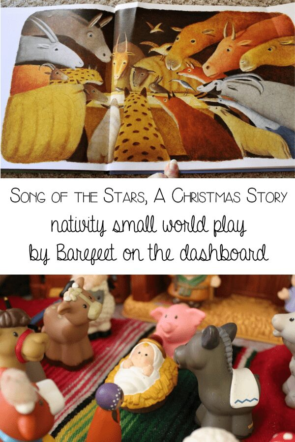 Retelling the Nativity Story through play and books with Sog of the stars, a Christmas story