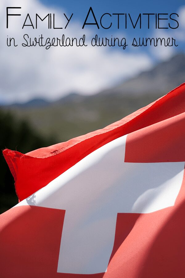 5 Family Activities in Switzerland during the summer