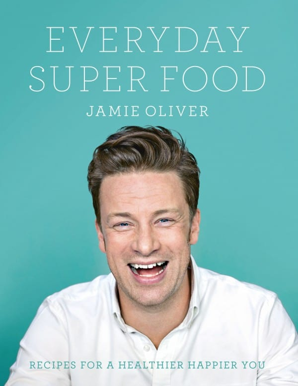 Jamie Oliver's New Book Everyday Super Food - delicious healthy eating recipes