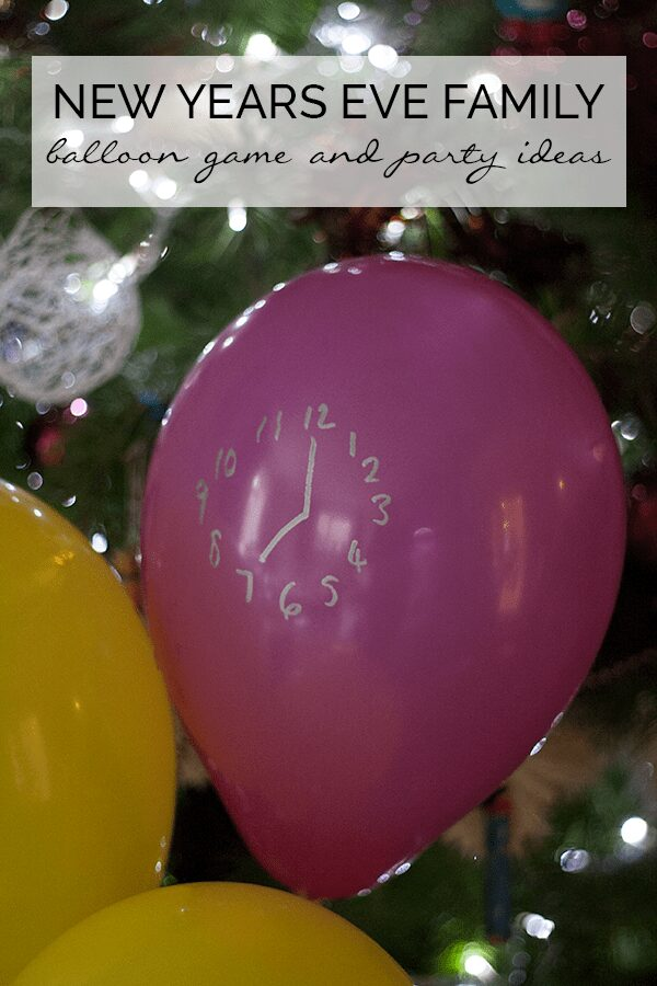 New Years Eve Family Fun Party – Balloon Game and Food and Drink Ideas