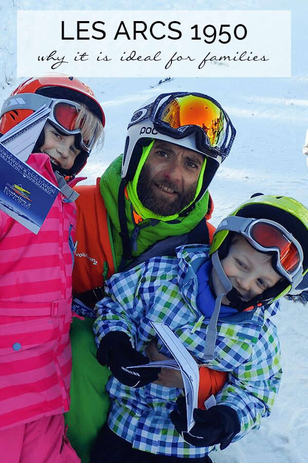 Les Arcs 1950 – Why it's Ideal for Families