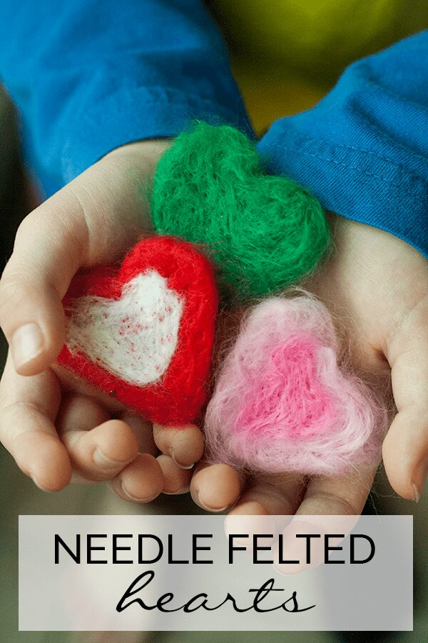 Needle Felted Hearts – Beginner Needle Felting Project for Kids