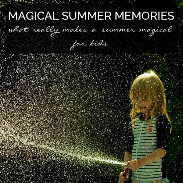 Feel that you should be making magical summer memories for kids and guilty if you don't plan every second - find out the truth and throw away the guilt this summer and make the kind of magical summer memories that kids really want and need.