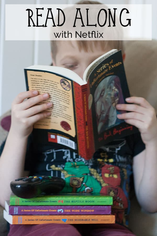 Read along with A Series of Unfortunate Events by Lemony Snicket as it shows on Netflix this Winter. A great way to connect with the kids on long winter nights