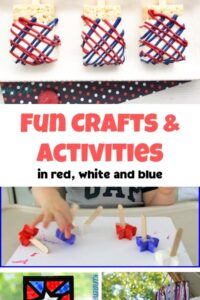collage of fun recipes, crafts and activities for kids in red white and blue