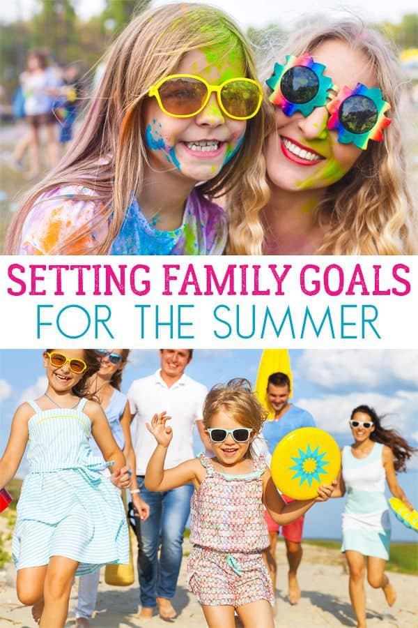 summer family goals to set this year