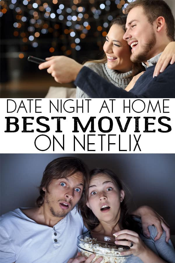 Date Night Movies Ideas from Netflix
