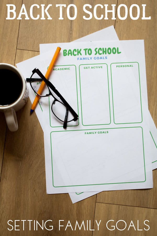 Setting Back to School Family Goals for Kids and Parents