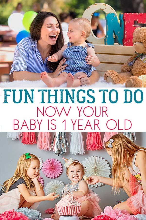 Fun things to do now your baby is 1 year old