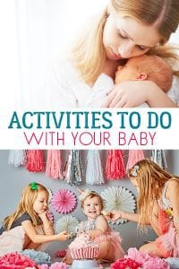 Fun things and simple ideas for activities for newborn through to 12-month-olds arranged month by month during the first year.