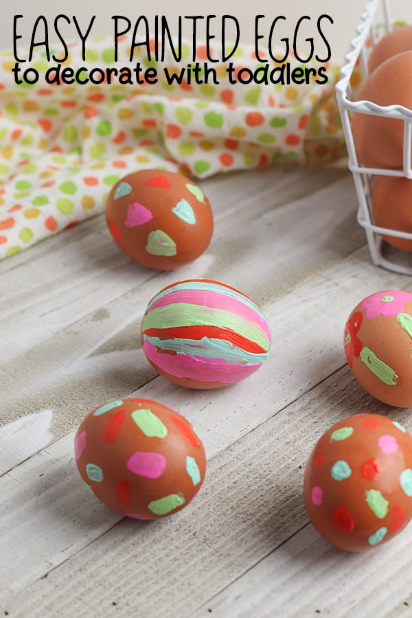 Painted Easter Eggs to decorate with toddlers.