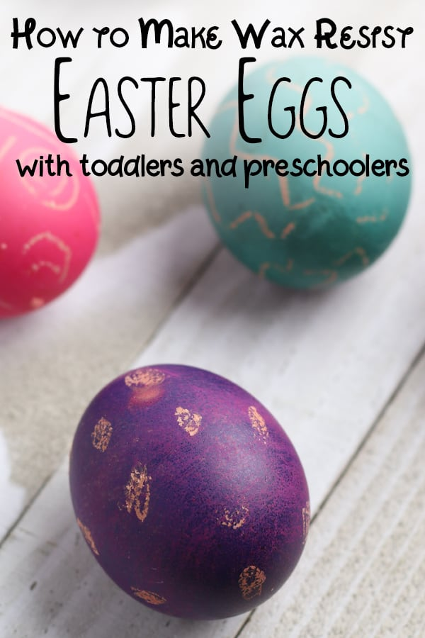 How to make wax resist Easter Eggs with Toddlers and Preschoolers