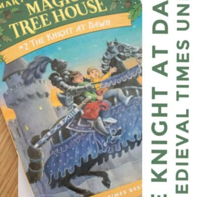 The Knight at Dawn Unit Study – Middle Ages and Medieval Times
