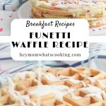 breakfast recipe, funetti waffles recipe