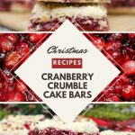 pinterest image for cranberry cake bars with a nutty crumble topping