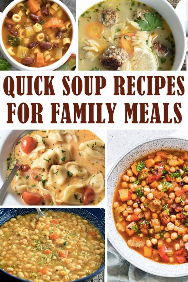 Pinterest image for soup recipes that are quick and easy to make for family meals