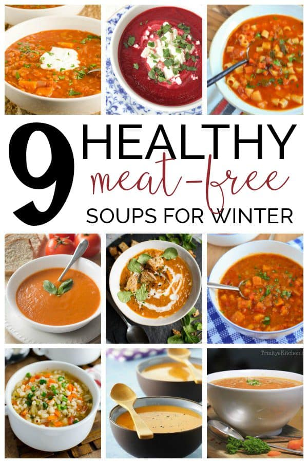 9 Healthy Meat Free Soups for Winter Pinterest Image