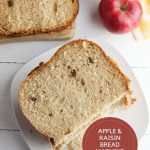 pinnable image for apple and raisin bread that can be made in the bread machine