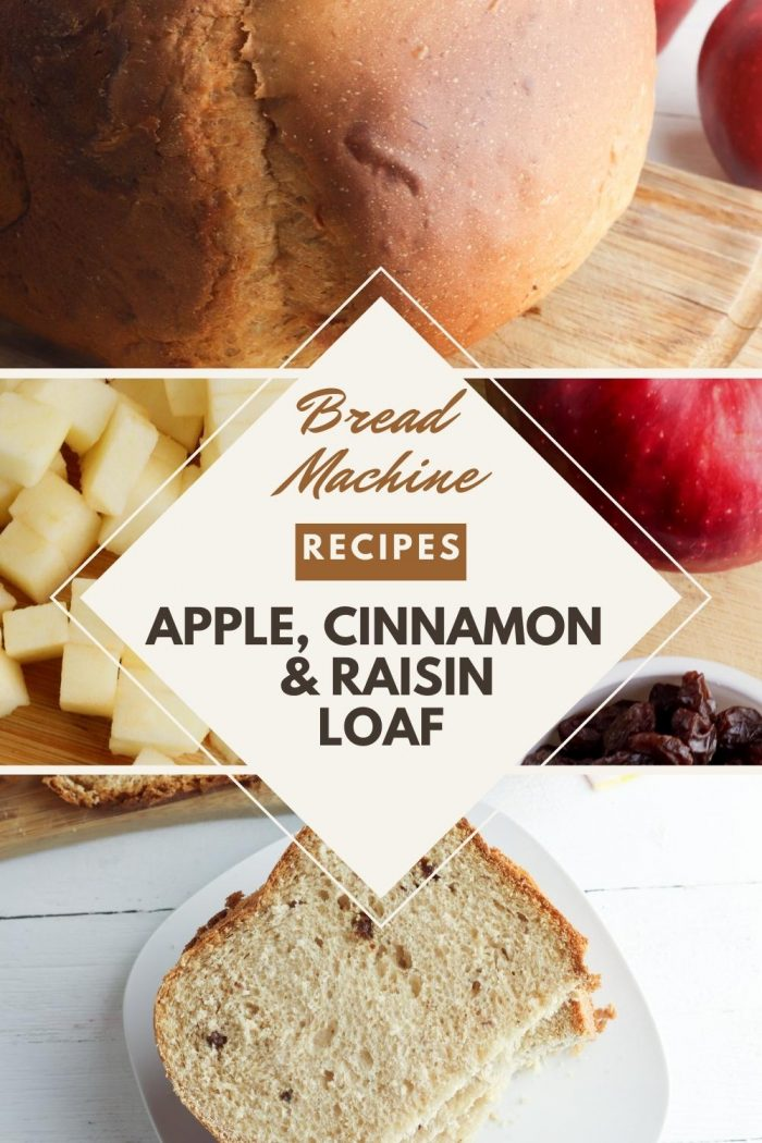 Pinterest collage for a recipe for apple and raisin bread in the bread machine