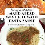 pinnable image for meat pasta sauce to make ahead of family meals