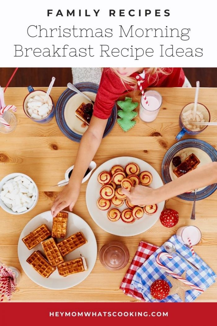 family favourite Christmas morning Breakfast recipe ideas that kids will love pinterest image from Hey Mom! What's Cooking