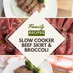 family recipe pinnable image for slow cooker beef skirt and broccoli
