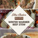 pinterest image of slow cooker winter warmer beef stew ideal for weekend family meals