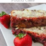 Pinterest image for fresh strawberry pound cake from hey mom whats cooking
