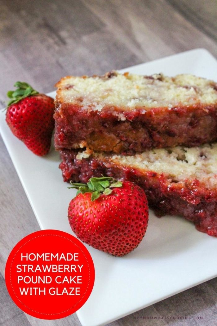 Pinnable image for a homemade strawberry pound cake with glaze from Hey Mom Whats Cooking