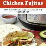 pinterest image for instant pot chicken fajitas from hey mom what's cooking