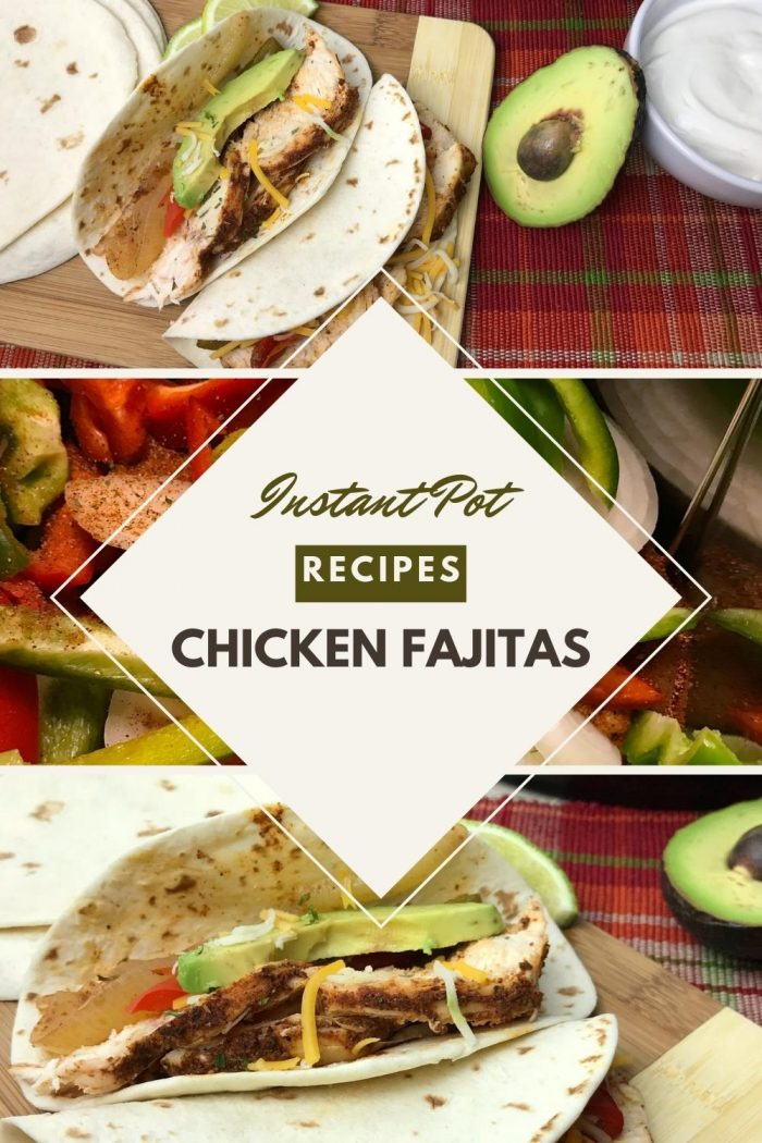 Instant pot Chicken Fajita pinnable image with collage of 3 stages of the recipe from hey mom