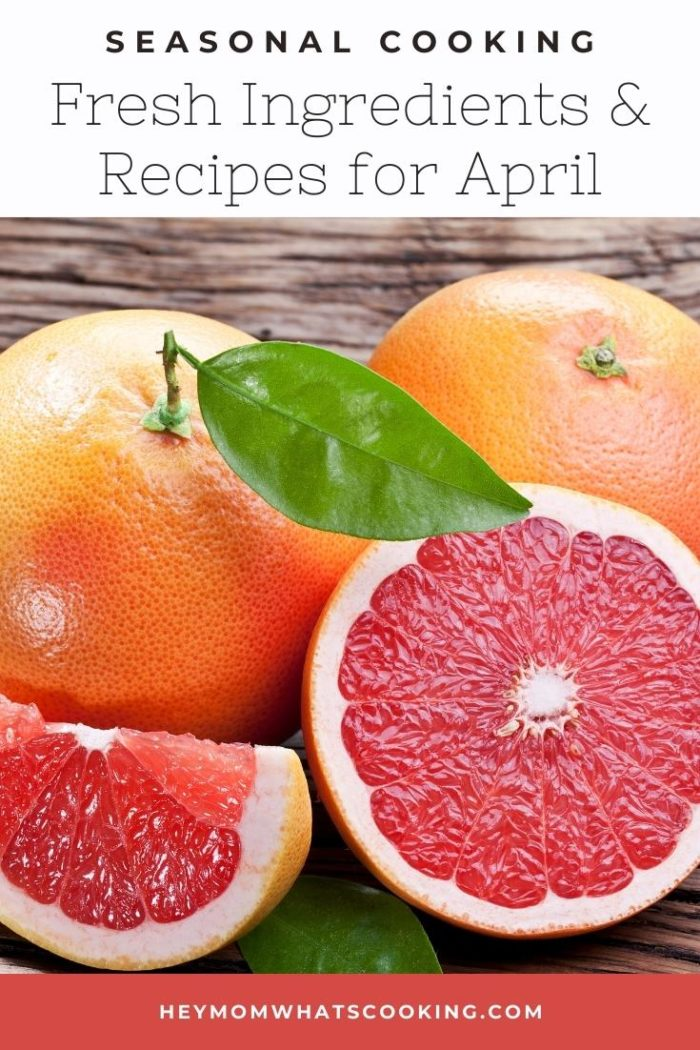 pinterest image for seasonal cooking fresh ingredients and recipes for april