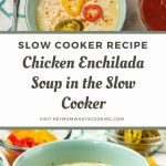 Pinterest image for slow cooker enchilada soup with chicken