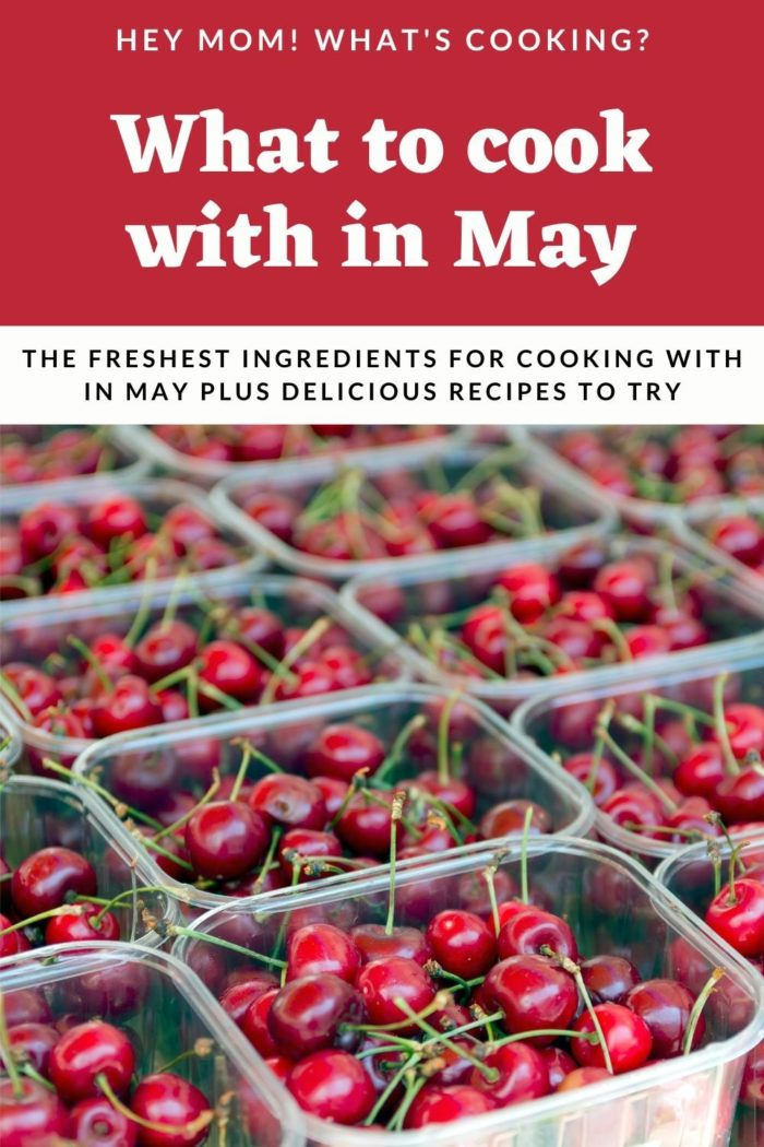 Pinterest image for what to cook with in may featuring fresh cherries from the farmers market