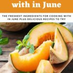 pinnable image of what to cook with in june