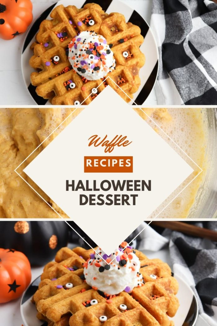 Pinterest image for a Waffle Recipe for Halloween Dessert showing a collage of 3 images, top down 1st image is a top view of the waffles with whipped cream and some candy eyes, middle is making the batter and the bottom image is a stack of the waffles showing the cream from the side